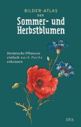Bilder-Atlas der Sommer- und Herbstblumen von