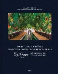 Eythrope der legendaere Garten der Rothschilds von Mary Keen